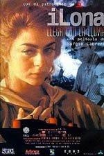 Ilona llega con la lluvia (1997)