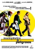 Inadaptados y peligrosos (1999)