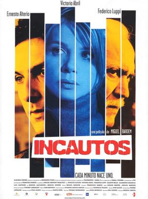 Incautos (2004)