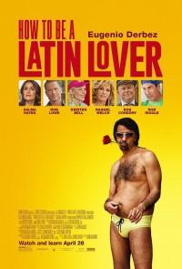 Instrucciones para ser un latin lover (2017)