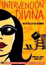Intervención divina (2002)