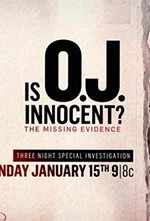Is O.J. Innocent? The Missing Evidence (2017)