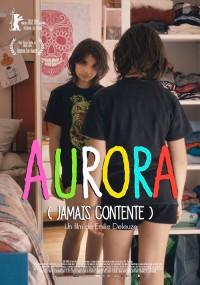 Aurora (Jamais contente) (2016)