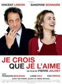 Je crois que je l'aime (2007)