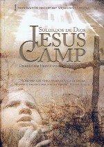 Jesus Camp. Soldados de Dios