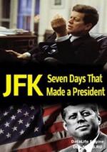 JFK: Siete días que forjaron un presidente (2013)