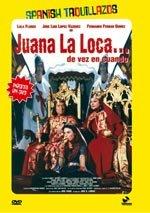Juana La Loca... de vez en cuando