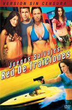 Juegos salvajes: Red de traiciones (2010)