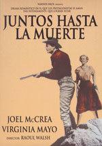 Juntos hasta la muerte (1949)