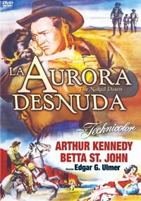 La Aurora Desnuda Película Decine21