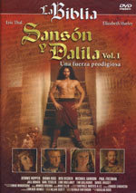 La Biblia: Sansón y Dalila