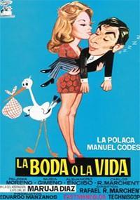 La boda o la vida (1974)