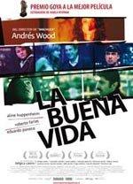 La buena vida (2008)
