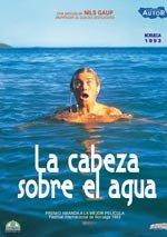 La cabeza sobre el agua (1993)