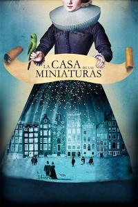 La casa de las miniaturas (2017)