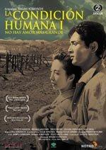 La condición humana I: No hay amor más grande (1959)