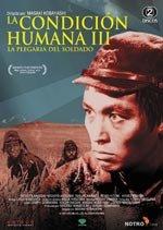 La condición humana III: La plegaria del soldado (1961)