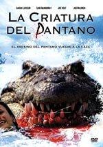 Mandíbulas 2: La criatura del pantano (2007)