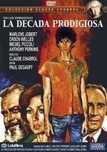 La década prodigiosa (1971)