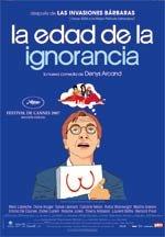 La edad de la ignorancia (2007)