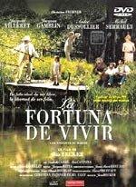La fortuna de vivir (1999)