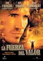 La fuerza del valor (2003)