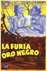 La furia del oro negro (1937)