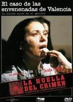 La huella del crimen: El caso de las envenenadas de Valencia (1985)