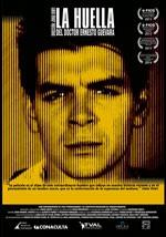 La huella del doctor Ernesto Guevara (2013)