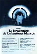La larga noche de los bastones blancos (1979)