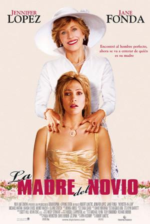 La madre del novio (2005)