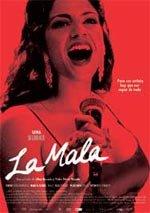 La mala (2008)