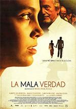 La mala verdad (2011)