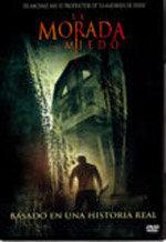 La morada del miedo (2005)
