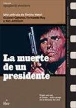 La muerte de un presidente (1969)