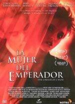 La mujer del emperador (2003)