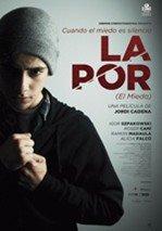 La por (El miedo) (2013)