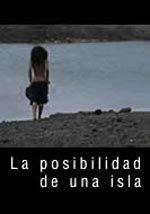 La posibilidad de una isla (2008)