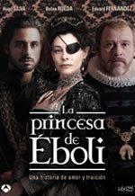La princesa de Éboli (2010)