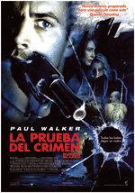La prueba del crimen (2006)
