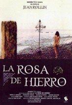La rosa de hierro (1973)