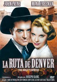La ruta de Denver (1955)