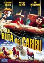 La ruta del caribú (1950)