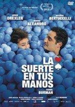 La suerte en tus manos (2012)