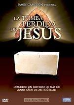 La tumba perdida de Jesús (2007)