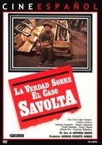 La verdad sobre el caso Savolta (1980)