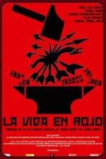 La vida en rojo (2008)