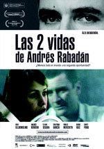 Las 2 vidas de Andrés Rabadán (2008)
