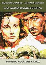 Las aguas bajan turbias (1952)