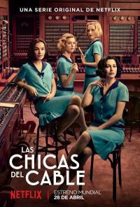 Las chicas del cable (2017)